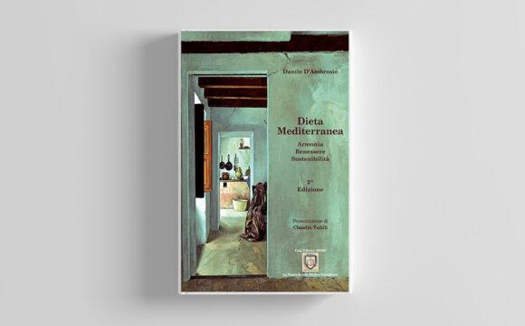 Dieta Mediterranea – Armonia, Benessere, Sostenibilità Formato Kindle